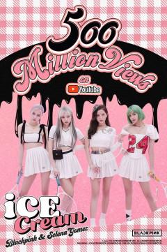 블랙핑크, '아이스크림'으로 10번째 5억뷰 뮤직비디오